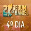 4º Dia do Jejum de Daniel - 17/08/17