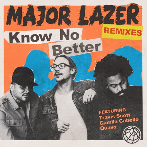 Know No Better Remixes