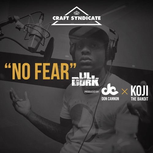 Lil Durk - No Fear (prod. Don Cannon & Koji the Bandit)