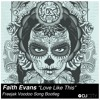 "Faith Evans ""Love Like This"" (Freejak Voodoo Song Bootleg) [DJ City Exclusive]"