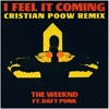 The Weeknd feat. Daft Punk - I Feel It Coming (Cristian Poow Remix)