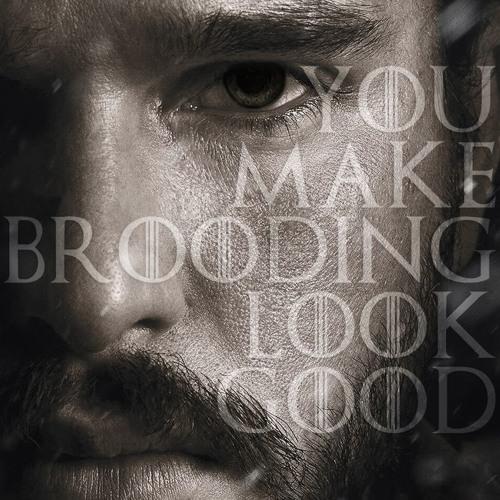 You Make Brooding Look Good