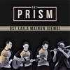 The PRISM - OST Laila Majnun (Demo)