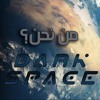Download إطلاق أفضل قناة وثائقية علمية   Dark Space Mp3
