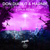 Don Diablo & Marnik - Children Of A Miracle (Cupla remix)
