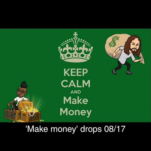 Make Money - FT. CHACEB