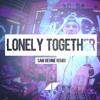 Avicii - Lonely Together Ft. Rita Ora (Sam Revine Bootleg)