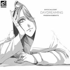 Daydreaming | @OfficialCert @PheeniksBeats