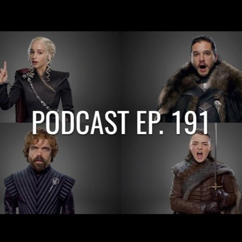Podcast ep. 191: El leak de Game of Thrones, Daniel Craig, Godzilla en CDMX