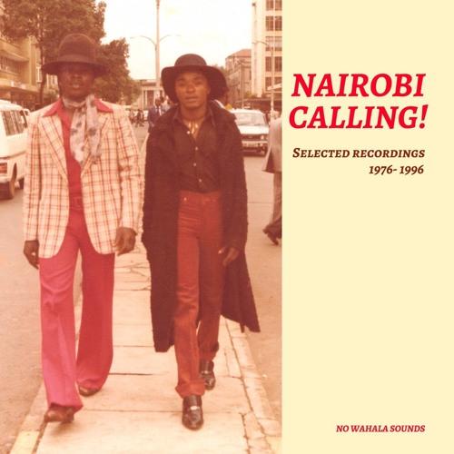 Nairobi Calling!