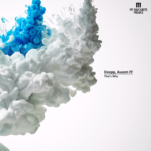 Doepp, Ausem FF - That's Why (M.in Remix)