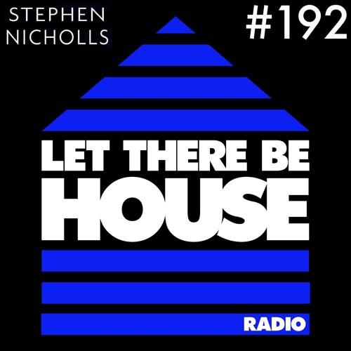 LTBH radio show with Stephen Nicholls #192