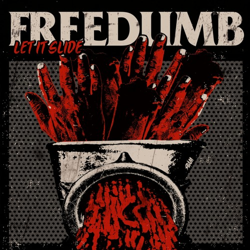 Freedumb - Let It Slide