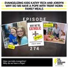 KHS 274 - Evangelizing Kids Kathy Fech and Jordyn - Why Do We Have a Pope Trent Horn - Family Meals