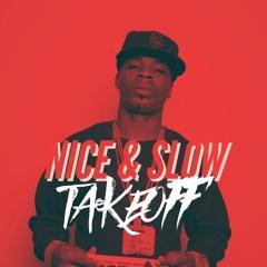 Plies - Nice And Slow Takeoff