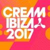 Cream Ibiza 2017 (Album Minimix) Out Now