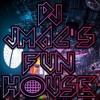 Dj jMac's FunHouse - Episode 20