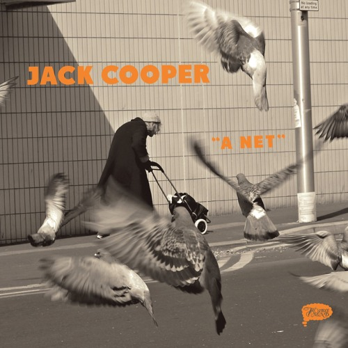 "Jack Cooper ""A Net"" (Trouble In Mind Records)"