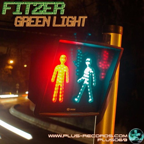 PLUS069 - Fitzer - Green Light *OUT NOW*