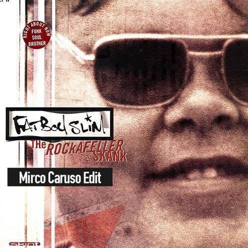 Free download: fatboy slim the rockafeller skank (mirco caruso.
