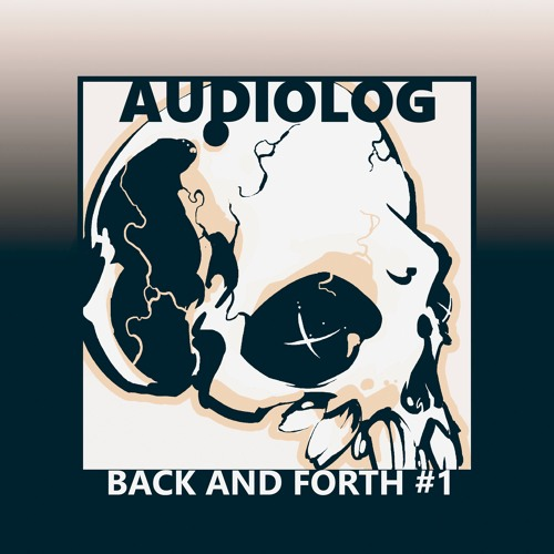AM001 - Audiolog - Back And Forth #1