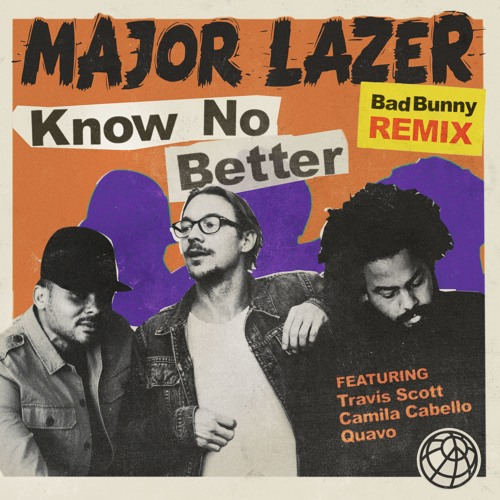 Baixar Major Lazer - Know No Better [Bad Bunny Remix]