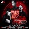 Label Black All the Way Ft. Gupz Sehra & Fat Joe Remix By DJ Aman K | Latest Bhangra 2017 | Kudos
