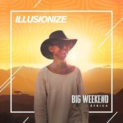 Illusionize @ Big Weekend (Africa)