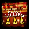 Black Lillies - Thats The Way It Goes Down