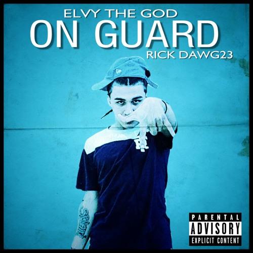Elvy The God - On Guard