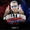 MC Hollywood   Rapidamente Treme O BumBum