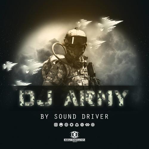 Sound Driver - DJ ARMY ( #008) Special guest E-4Kill