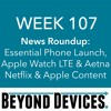 Week 107 – NR – Essential Phone, Apple Watch, Original Video Content
