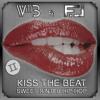 Kiss The Beat 2 Dj Willb And Dj Fj Mp3