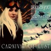 Carnival Of Lust Ft Crystal
