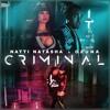 Nati Natasha Ft Ozuna - Criminal  (Ivan Armero Remix)