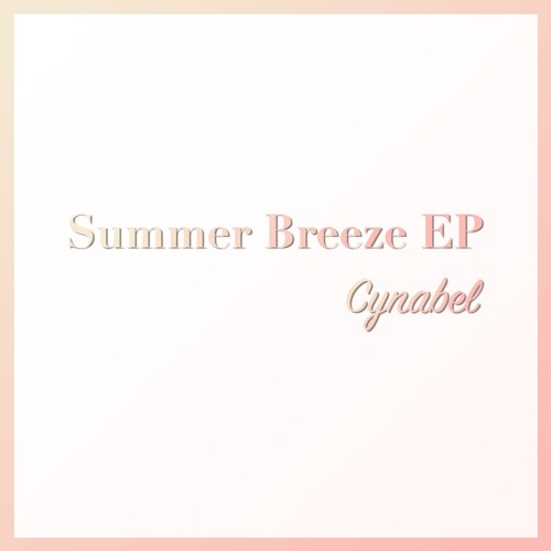 Summer Breeze EP