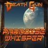 Ðeath Gun - Paradise Whisper