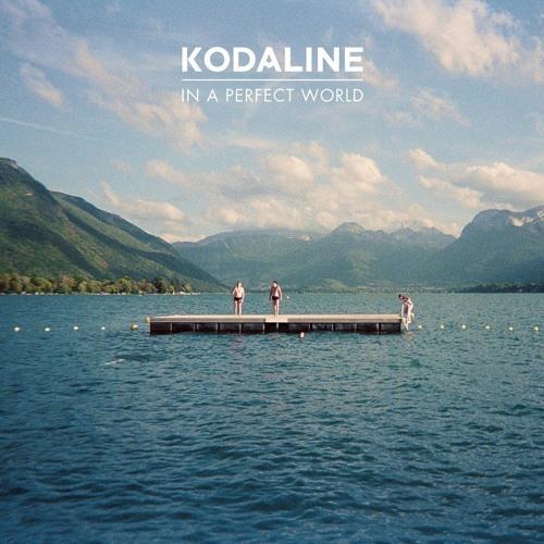 Kodaline - In A Perfect World   Full Album