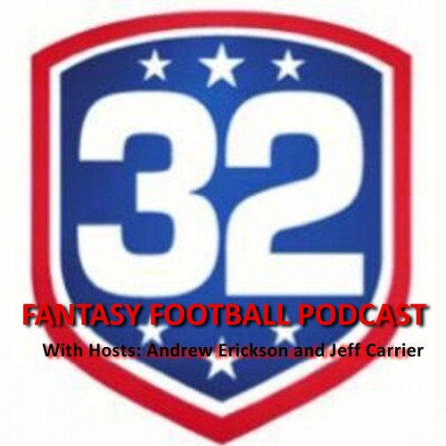 Ep. 2 - cover32's Fantasy Football Podcast w/ Andrew Erickson and Jeff Carrier