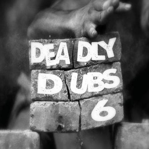 6Blocc - Deadly Dubs 6 [EP] 2017
