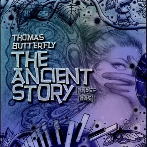 The Ancient Story - Thomas Butterfly (remakes from 80's and 90's hits)