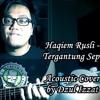 Dzul Izzat - Tergantung Sepi (Haqiem Rusli Cover)