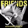 Justin Bieber- Friends