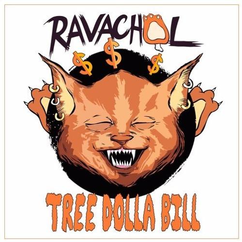 RAVACHOL - Tree Dolla Bill (BassGlaze Remix)