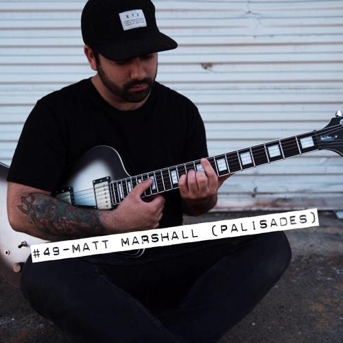 #49 - Matt Marshall (Palisades)