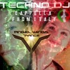 TECHNO DJ - Cappella From Italy (Angel Wings Trance Remix)