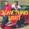 Falz - Something Light ft YCee