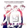 Martin Garrix & David Guetta - So Far Away (FREE FLP REMAKE)