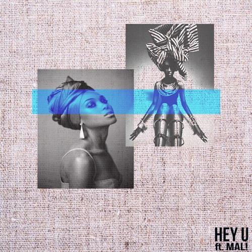 Hey U ft. Mal (prod. by Robot.Ochestra)